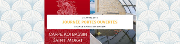 Journée Portes Ouvertes – 25 Avril – Carpe Koi & Bassin