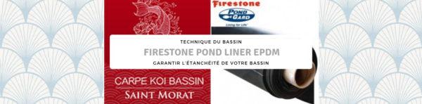 Un liner EPDM de qualité : FIRESTONE