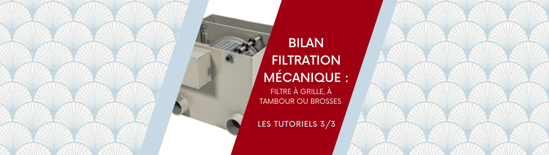 Bilan Filtration mécanique